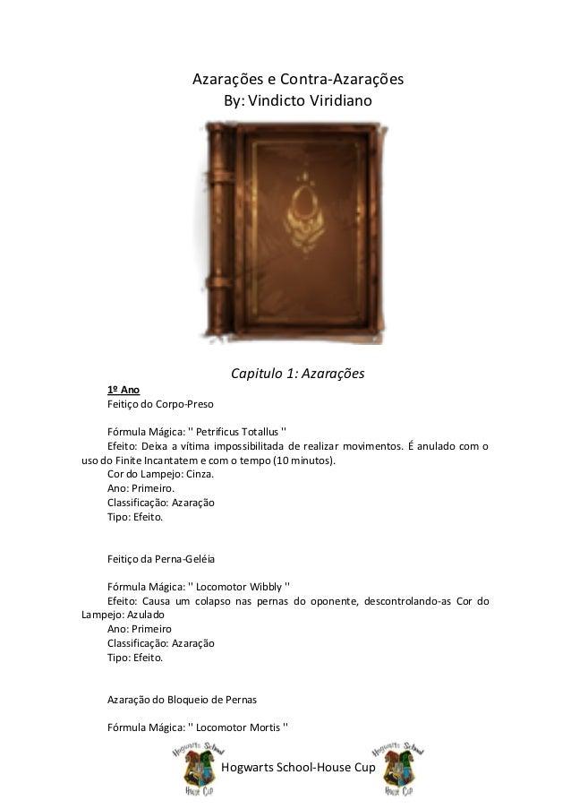 Azarações e Contra-Azarações                           By: Vindicto Viridiano                                Capitulo 1: A...