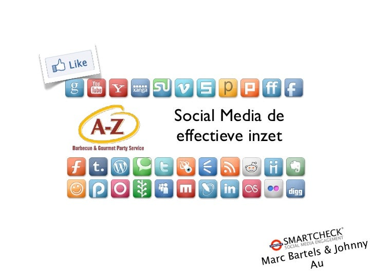 Social Media deeffectieve inzet                           & Johnny                    artels            M arc B    Au 1