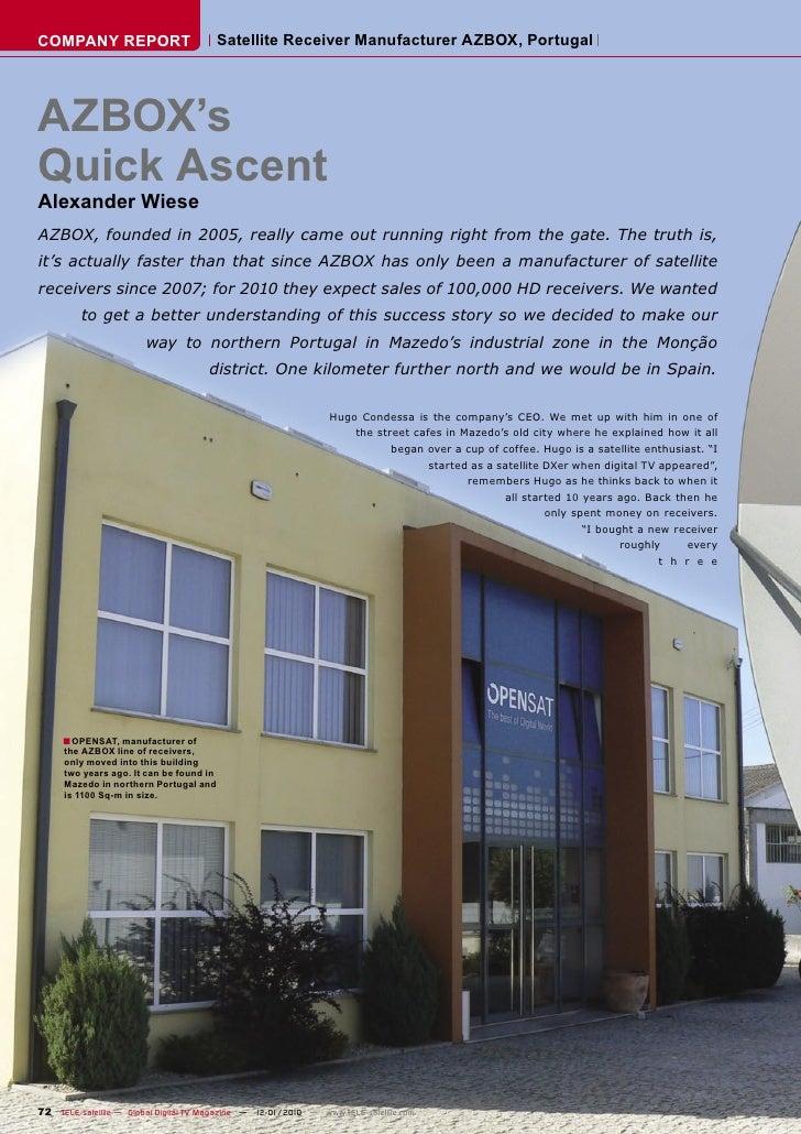 COMPANY REPORT                           Satellite Receiver Manufacturer AZBOX, Portugal     AZBOX's Quick Ascent Alexande...