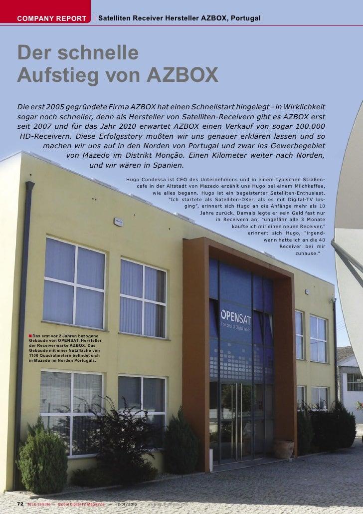 COMPANY REPORT                         Satelliten Receiver Hersteller AZBOX, Portugal     Der schnelle Aufstieg von AZBOX ...