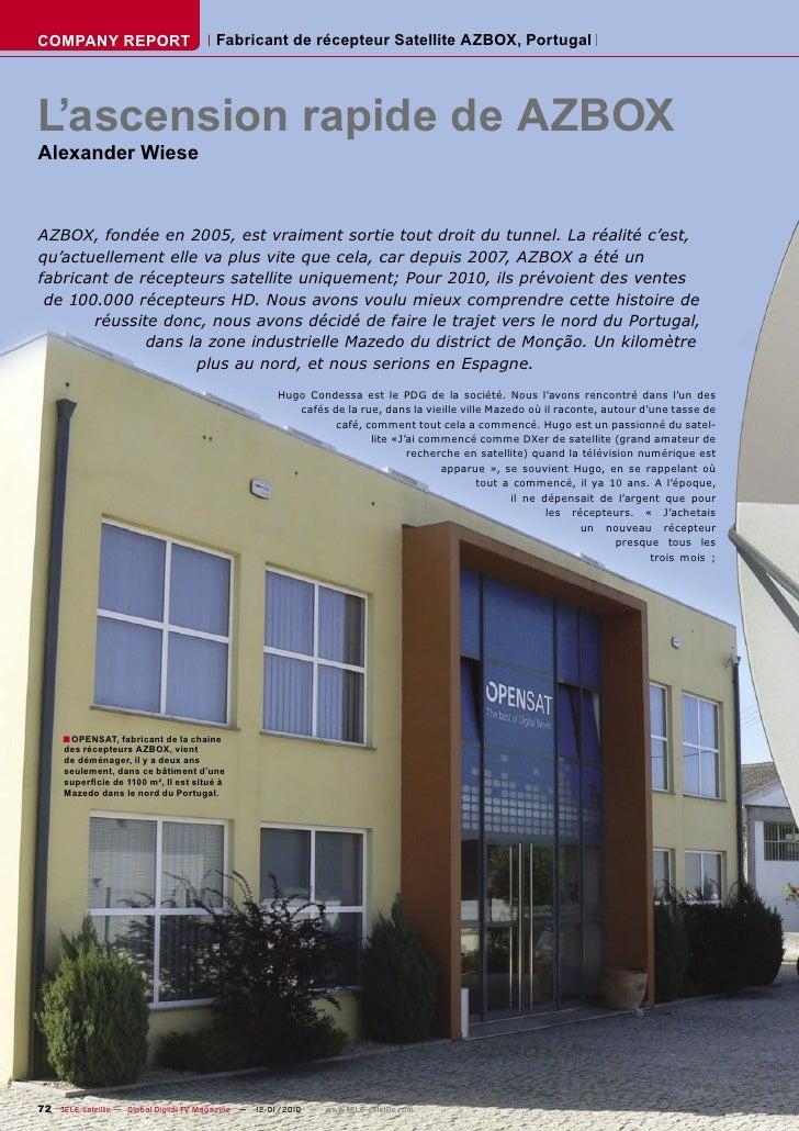 COMPANY REPORT                         Fabricant de récepteur Satellite AZBOX, Portugal     L'ascension rapide de AZBOX Al...