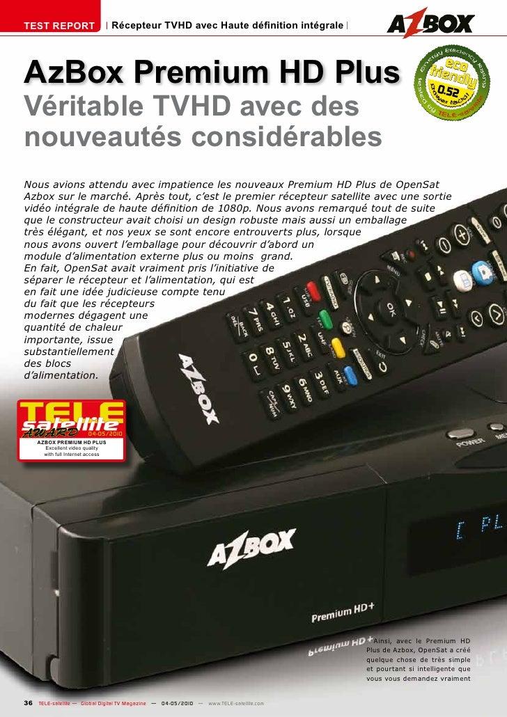 TEST REPORT                       Récepteur TVHD avec Haute définition intégrale     AzBox Premium HD Plus                ...
