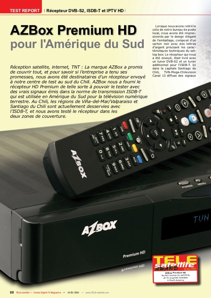 TEST REPORT                   Récepteur DVB-S2, ISDB-T et IPTV HDAZBox Premium HD                                         ...