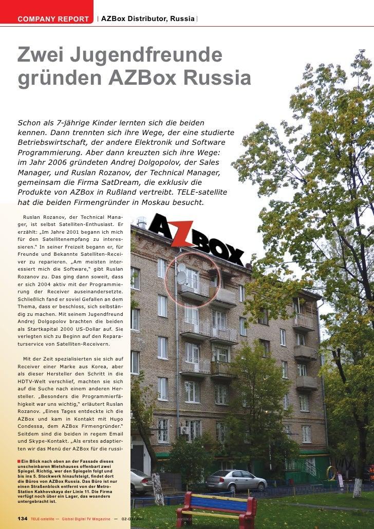 COMPANY REPORT                         AZBox Distributor, RussiaZwei Jugendfreundegründen AZBox RussiaSchon als 7-jährige ...