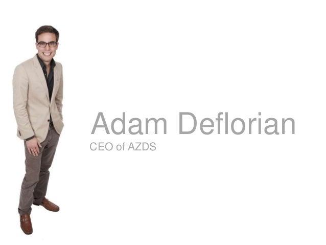 Adam Deflorian Azds Interactive Group Josh Surridge Canyon Ranch