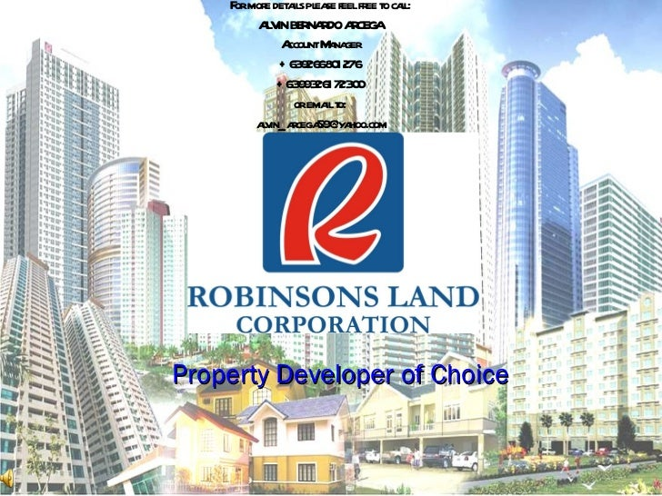 Property Developer of Choice For more details please feel free to call: ALVIN BERNARDO ARCEGA Account Manager +63926680127...