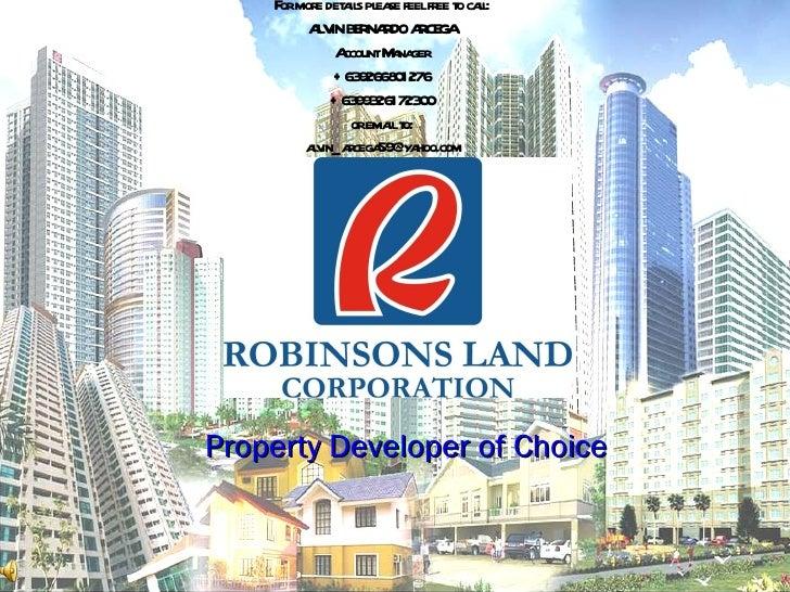 Property Developer of Choice For more details please feel free to call: ALVIN BERNARDO ARCEGA Account Manager +63926680127...