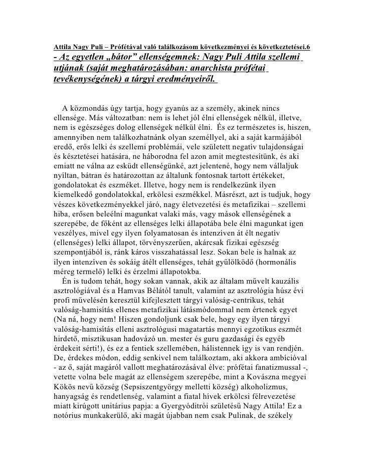 """Attila Nagy Puli – Prófétával való találkozásom következményei és következtetései.6- Az egyetlen """"bátor"""" ellenségemnek: Na..."""