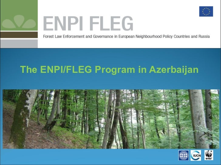 The ENPI/FLEG Program in Azerbaijan