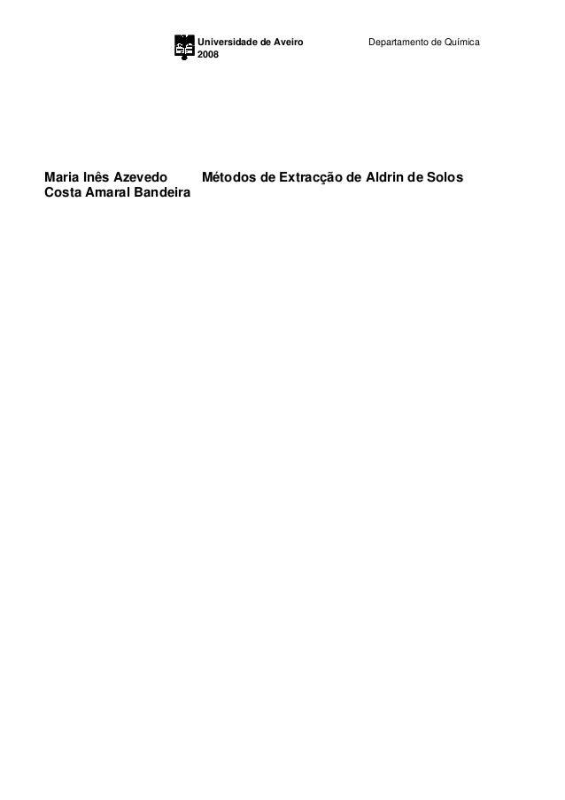 Universidade de Aveiro   Departamento de Química                      2008Maria Inês Azevedo    Métodos de Extracção de Al...