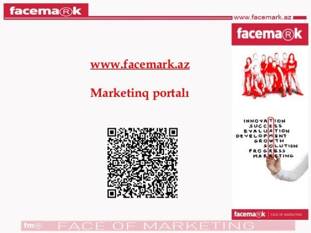 www.facemark.az Marketinq portalı