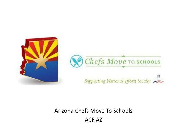 Arizona Chefs Move To Schools           ACF AZ