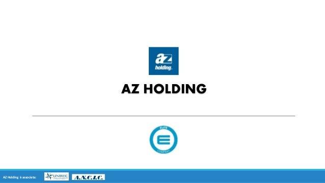 AZ HOLDING AZ Holding è associata: