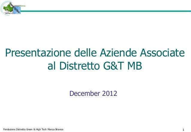 Presentazione delle Aziende Associate         al Distretto G&T MB                                                       De...