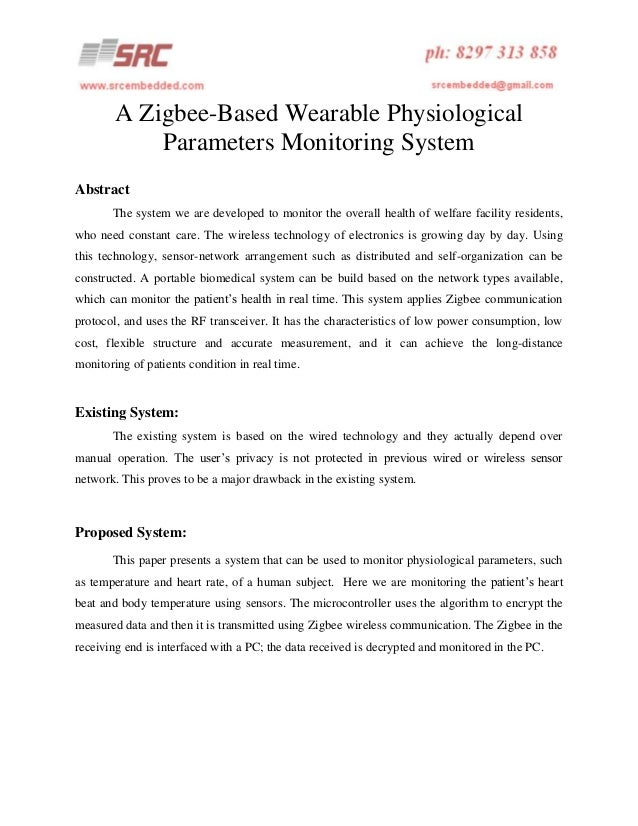 A Zigbee-Based Wearable Physiological Parameters Monitoring System Abstract The system we are developed to monitor the ove...