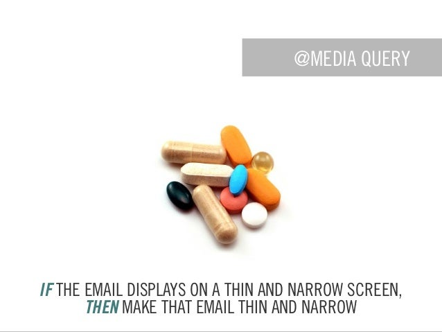 @MEDIA QUERY IF THE EMAIL DISPLAYS ON A THIN AND NARROW SCREEN, THEN MAKE THAT EMAIL THIN AND NARROW