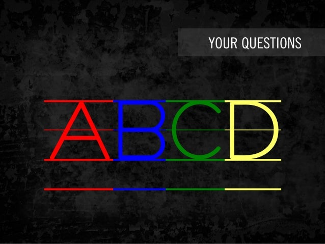 YOUR QUESTIONS ABCD