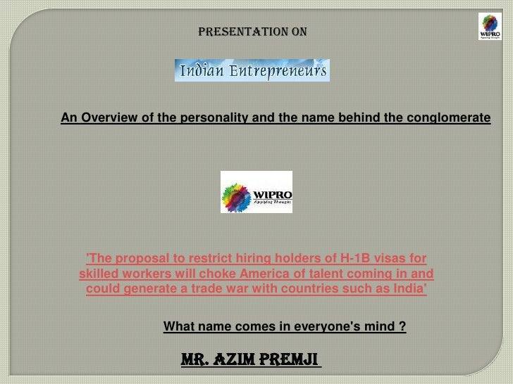 Presentation on<br />An Overview of the personality and the name behind the conglomerate<br />'The proposal to restrict hi...