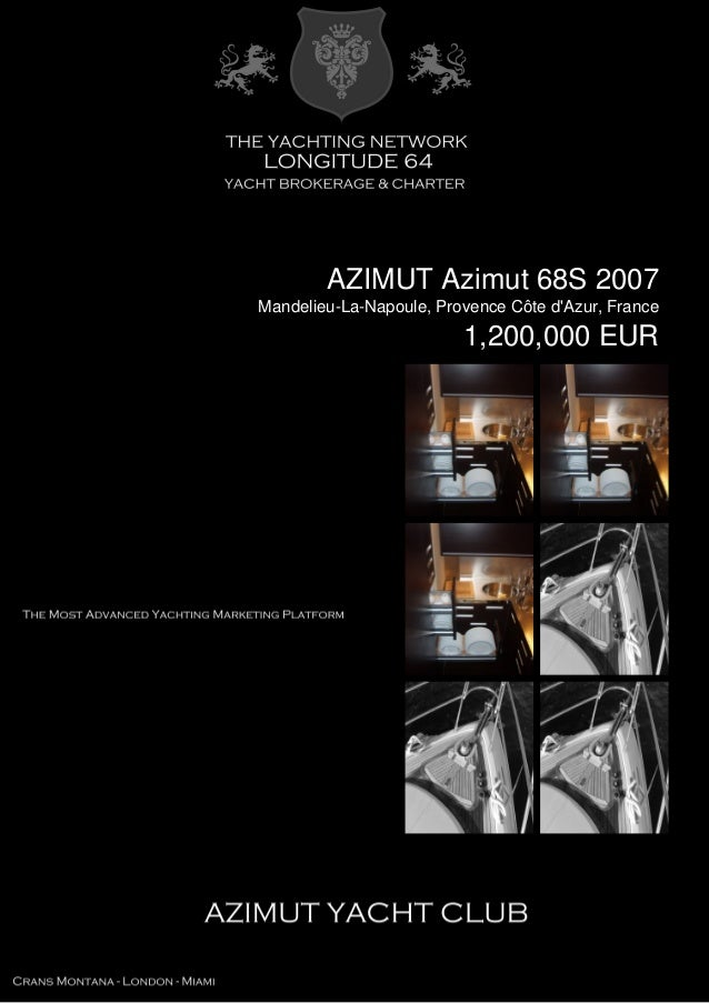 AZIMUT Azimut 68S 2007 Mandelieu-La-Napoule, Provence Côte d'Azur, France 1,200,000 EUR