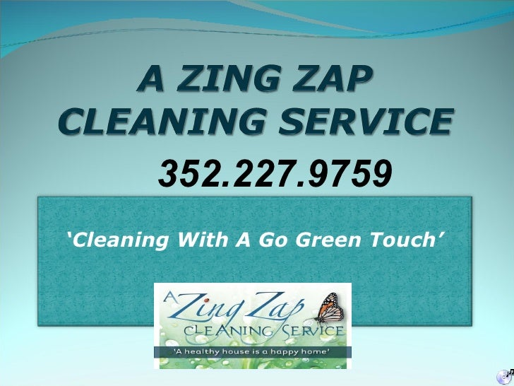 352.227.9759 ' Cleaning With A Go Green Touch'