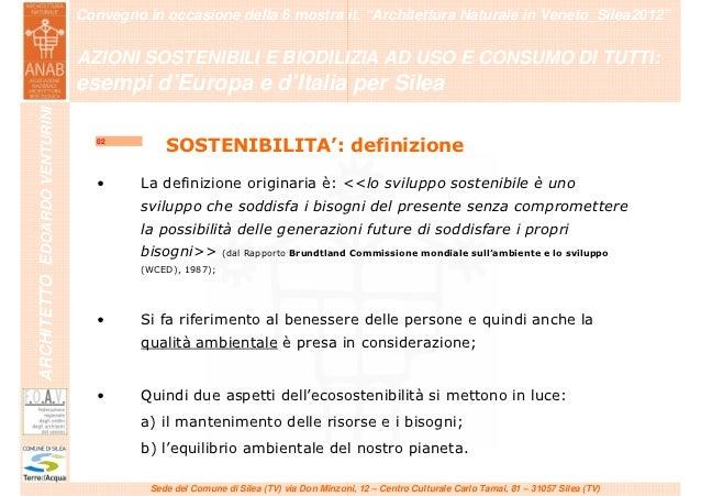 """""""Azioni sostenibili e bioedilizia ad uso e consumo di tutti: esempi d'Europa e d'Italia per Silea"""" Slide 2"""