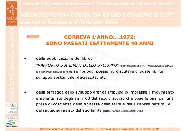 """""""Azioni sostenibili e bioedilizia ad uso e consumo di tutti: esempi d'Europa e d'Italia per Silea"""" Slide 3"""