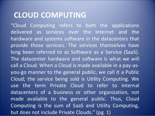 implementation of cloud computing in education Of indonesia open educational resources (ioer) and as well as the adoption of  concept of cloud computing there are several phase that we conducted in this.