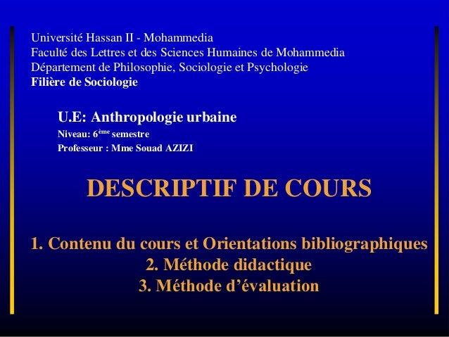 Université Hassan II - Mohammedia Faculté des Lettres et des Sciences Humaines de Mohammedia Département de Philosophie, S...