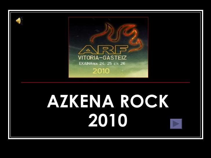 AZKENA ROCK 2010