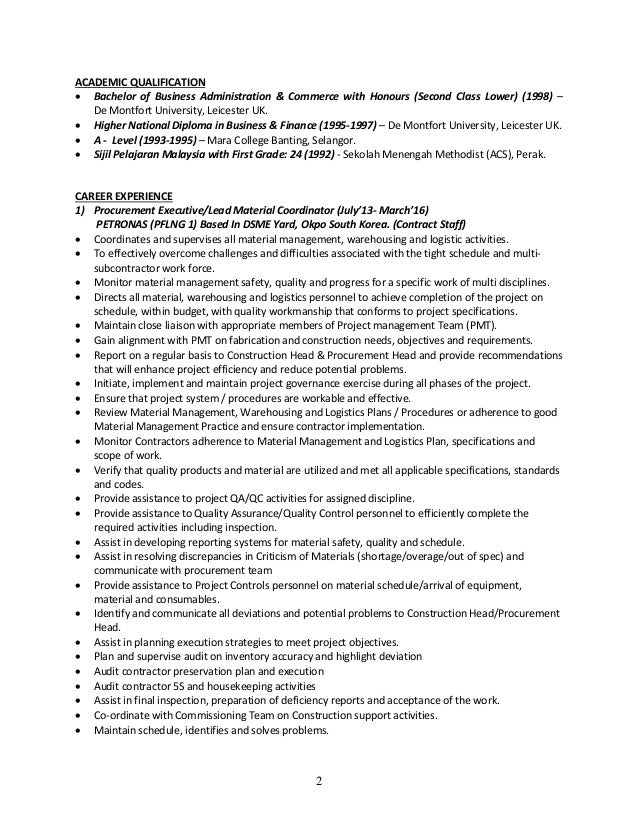 2 ACADEMIC QUALIFICATION  Bachelor of Business Administration & Commerce with Honours (Second Class Lower) (1998) – De Mo...