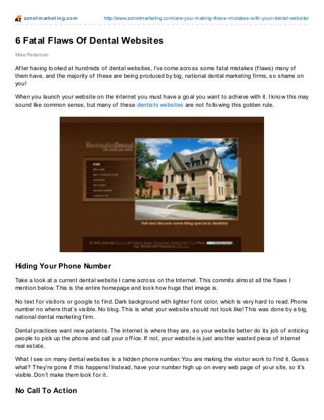 azne t m arke t ing.co m        http://www.aznetmarketing.co m/are-yo u-making-these-mistakes-with-yo ur-dental-website/6 ...