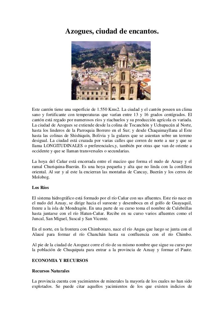 Azogues, ciudad de encantos.<br />132969020955<br />Este cantón tiene una superficie de 1.550 Kms2. La ciudad y el cantón ...