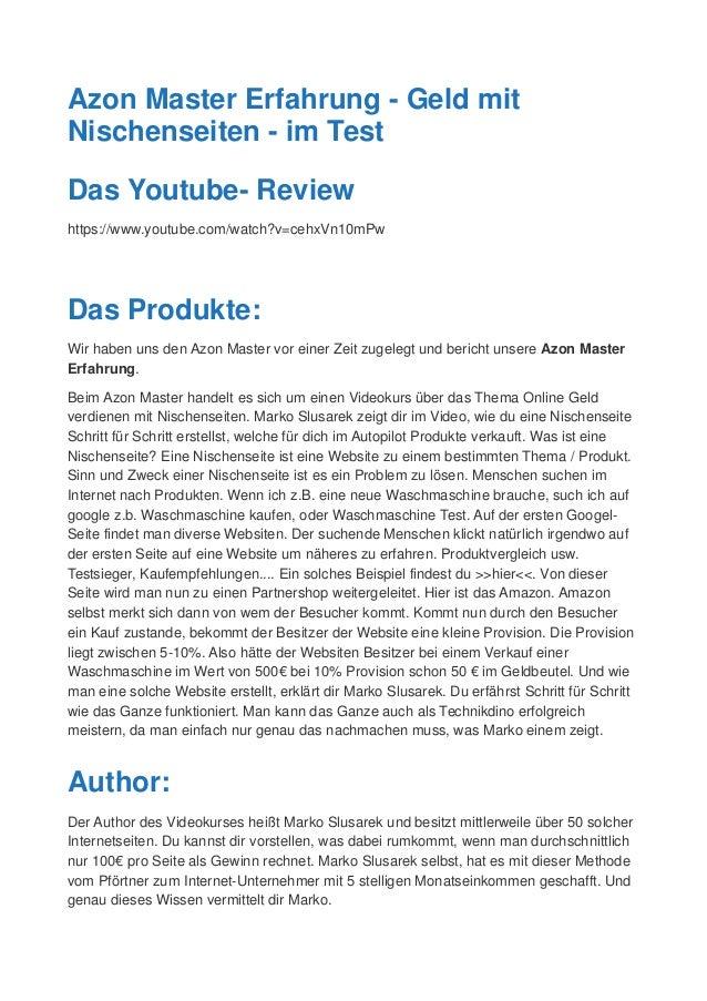 Azon Master Erfahrung - Geld mit Nischenseiten - im Test Das Youtube- Review https://www.youtube.com/watch?v=cehxVn10mPw D...