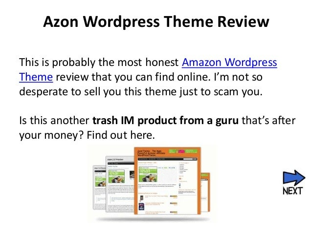Azon Wordpress Theme ReviewThis is probably the most honest Amazon WordpressTheme review that you can find online. I'm not...