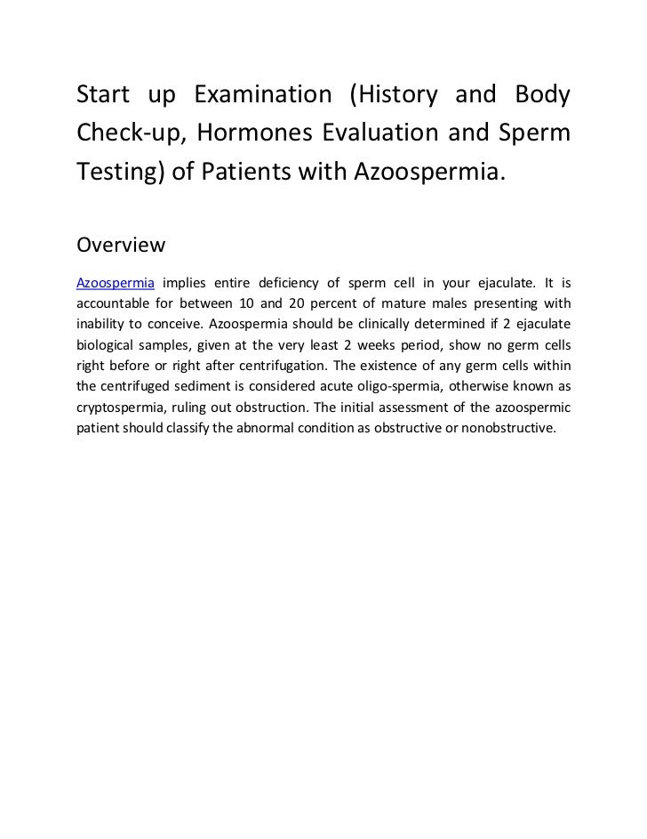 Start up Examination (History and BodyCheck-up, Hormones Evaluation and SpermTesting) of Patients with Azoospermia.Overvie...