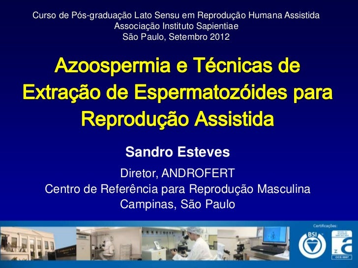 Curso de Pós-graduação Lato Sensu em Reprodução Humana Assistida                  Associação Instituto Sapientiae         ...