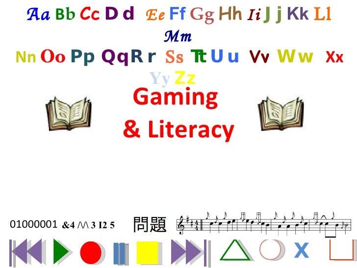 Gaming  & Literacy Aa   B b   Cc   Dd  Ee   Ff   Gg   Hh   Ii  Jj  Kk  Ll   Mm   Nn  Oo   Pp  Qq   Rr  Ss  Tt  Uu  Vv  Ww ...