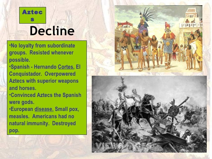 the culture of the aztecs and the fall of the aztec empire 1:26 the aztecs build an empire 5:33 aztec  recognize the fall of the aztecs at the hands of spanish  the aztecs: civilization & culture related study.