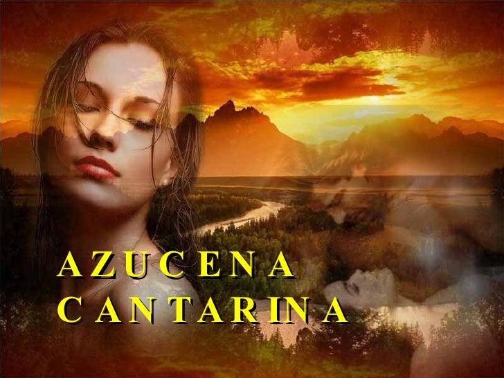 AZUCENA CANTARINA