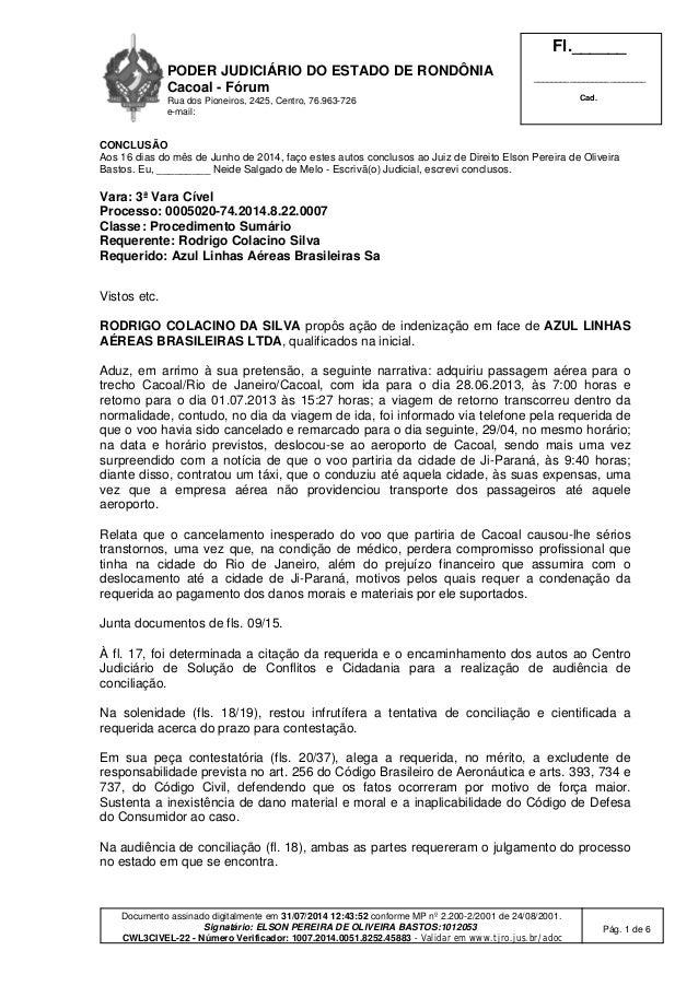 PODER JUDICIÁRIO DO ESTADO DE RONDÔNIA Cacoal - Fórum Rua dos Pioneiros, 2425, Centro, 76.963-726 e-mail: Fl.______ ______...