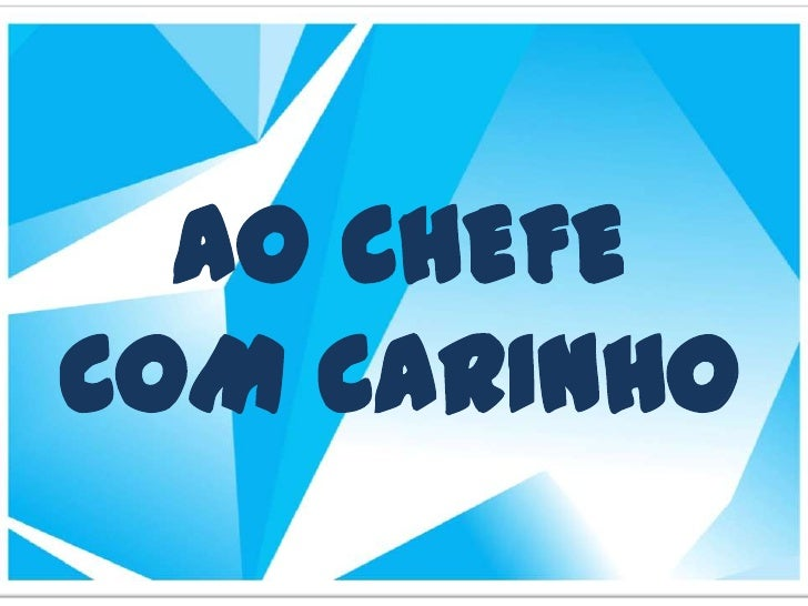 AO CHEFECOM CARINHO