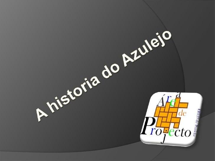 A historia do Azulejo<br />