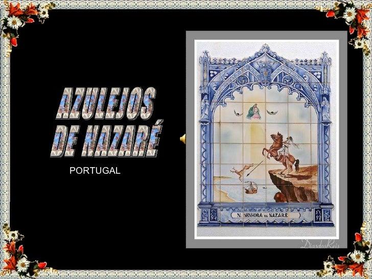 PORTUGAL AZULEJOS  DE NAZARÉ previous    next