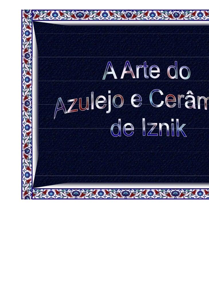 A A t d azulejos e cerâmicas t  Arte dos l j        â i    turcas ocupa um l                                             l...