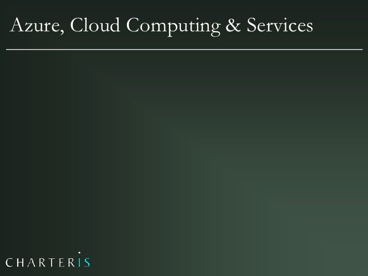 Azure, Cloud Computing & Services