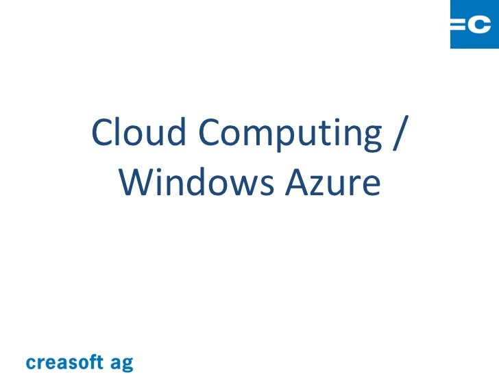 Cloud Computing / Windows Azure