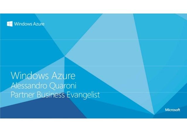 Windows AzureAlessandro QuaroniPartner Business Evangelist