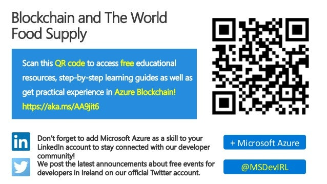 Blockchain and The World Food Supply Scan this QR code to access free educational resources, step-by-step learning guides ...