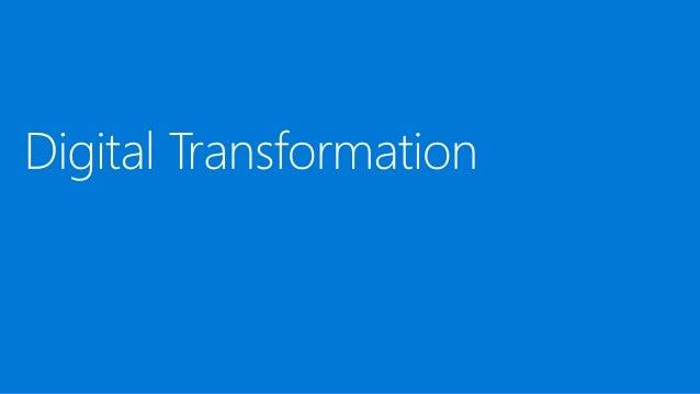 digital transformation 91% 85% 68% 1. Microsoft 2019 Digital Transformation Business Executives Survey