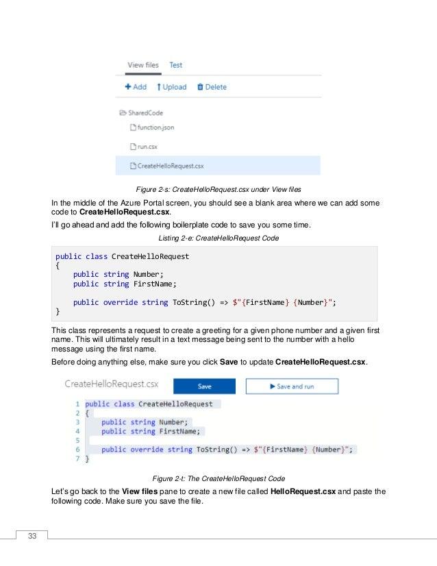 34 Listing 2-f: HelloRequest.csx Code public class HelloRequest { public string Number; public string Message; public over...